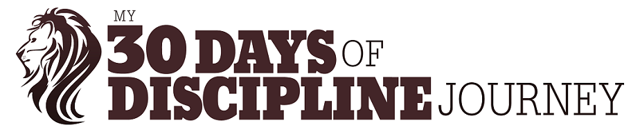 30 Days Of Discipline Journey