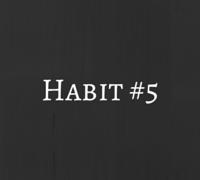 habit 5